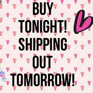 Shop tonight and will ship tomorrow!!